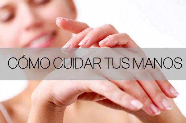 como cuidar tus manos