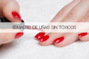 esmaltes de uñas sin tóxicos